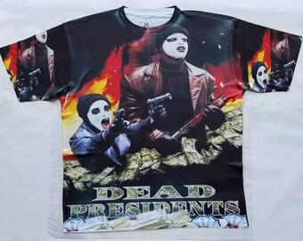 Dead Presidents sublimation T shirt