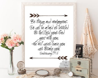 Be strong and courageous Deuteronomy 31:6 Bible verse printable wall decor typography poster wall art calligraphy print arrow art modern art