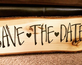 Rustic Wooden Save The Date Sign - Engagement Photo Prop