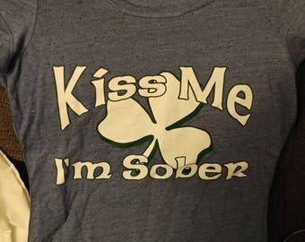 Kiss Me I'm Sober women's large