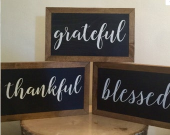 Individual Thankful Grateful Blessed Sign