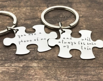 You are a piece of me and will always fit into my life couples keychains, unique gift idea