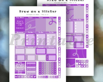 """Printable Planner Stickers #002 """"This is it"""" for Erin Condren Life Planner Vertical - Weekly Kit - Purple - Instant Download"""