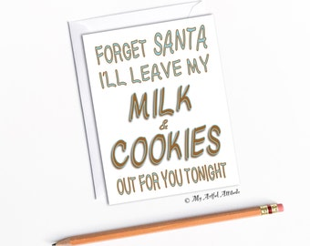 Dirty Santa Christmas Card, Naughty Boyfriend Cards, Milk and Cookies, Sexy Card For Husband, Hubby