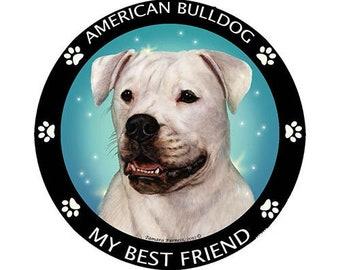 American Bulldog My Best Friend Magnet