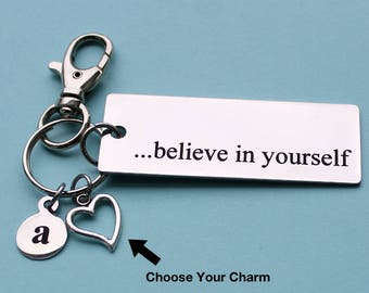 Personalized Confidence Key Chain Believe In Yourself Stainless Steel Customized with Your Charm & Initial - K884