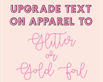 Upgrade Text on Apparel