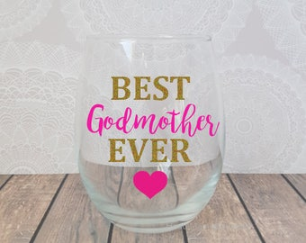 best godmother ever godmother wine glass gift for godmother pregnancy announcement godmother gifts godmother christmas gift