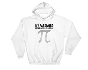 Pi Day Clothes Funny Math Nerd Hooded Sweatshirt. Math Hoodie Top.