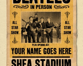 """Your Name on a Beatles concert poster 12""""x18"""" digital heavy poster - you are the opening act"""