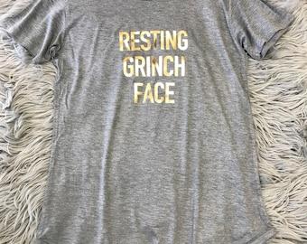 Holiday shirt/ Resting Grinch Face / Christmas gift / Funny shirt / Tunic T-shirt // Bridal Shower Shirts / 3011