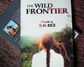 The Wild Frontier by K.M. Rice (Signed)