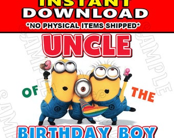 Instant Digital Iron On JPG File Download - Disney Minions Stuart Kevin and Bob Uncle of the Birthday Boy design for DIY T-Shirt