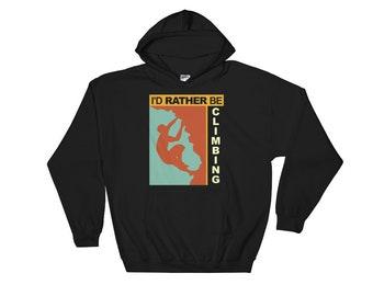 I'd Rather Be Climbing Retro-Style Hooded Sweatshirt