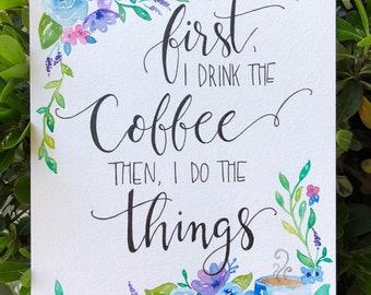 Coffee Watercolor & Calligraphy Art Print