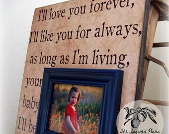 I'll Love You Forever, I'll LIke You For Always Personalized Picture Frame 16x16 First Birthday Baby Shower Christening Baptism Mothers Day