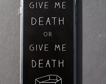 Gothic iPhone case Nu goth Pastel goth Tumblr aesthetic Give me death or give me death Coffin device case 6 6s 6+ 6s+ 7 7+ 8 8+ plus X