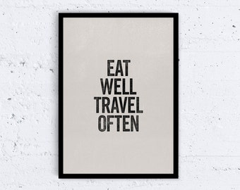 Eat Well, Travel Often Typography Quote Art Print