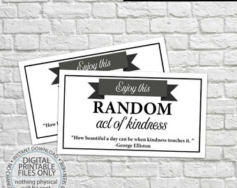 Printable Random Act of Kindness Cards, RAOK, Pay It Forward, DIY Printable, Calling Cards, Black & White, Random Act of Kindness Quote