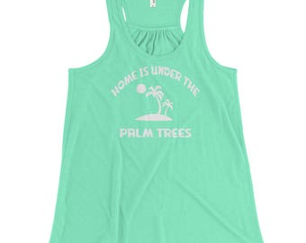 Women's  Racerback Tank Top Home Is Under The Palm Trees
