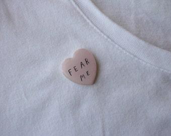 fear me brooch