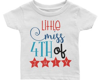 Little Miss Fourth of July Independence Day America USA Infant Tee