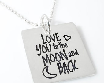 Love you to the moon and back – sterling silver hand stamped necklace