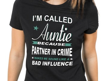 Auntie shirt, Partner In Crime, Auntie t-shirt, Auntie gift, Auntie birthday gift, Funny Aunt Shirt, Graphic Tees for Women, Gifts for Aunts