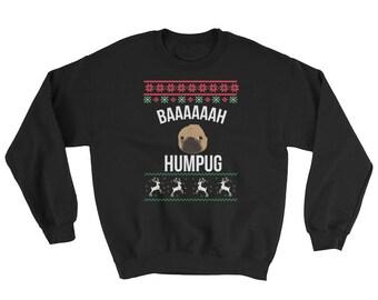 Baaah Humpug Pug Ugly Christmas Sweater | Merry Christmas | Funny Christmas | Ugly Sweater | Christmas Party | Ugly Xmas Sweater | Tacky