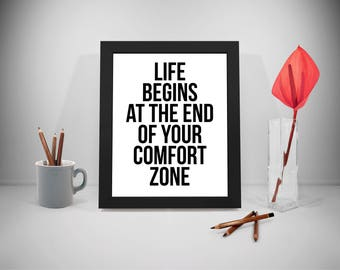 Life Begins At The End Of Your Comfort Zone, Comfort Zone Poster
