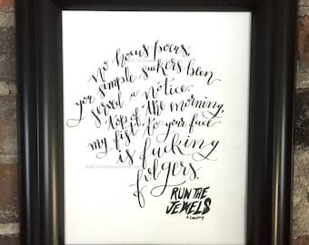 Run the Jewels, Blockbuster Night Part 1, Original Calligraphy