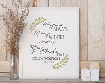 Rejoice Always, Pray Without Ceasing... - 1 Thess 5:16-18 (Printable) • Home Decor • Nursery Print • Bible Verse