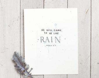 Verse Art Print- He Will Come to Us Like Rain- Hand Drawn/ Painted Print- Home Decor