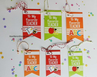 Teacher Appreciation Gift Tags / To My Favorite Teacher Gift Tags / Teacher Appreciation Gift Ideas / Tags for Teacher Presents