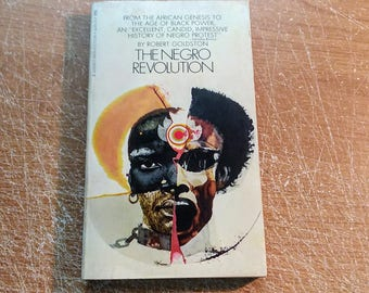 "Vintage 60's Black History Paperback, ""The Negro Revolution"" by Robert Goldston, 1969."