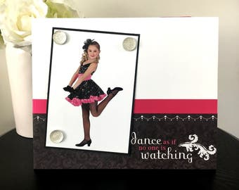 Dance As If No One Was Watching - Dancer Ballerina Handmade Gift Present Home Decor Magnetic Picture Frame Size 9 x 11 Holds 5 x 7 Photo