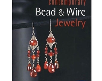 Contemporary Bead & Wire Jewelry Book Design Bead Wire Projects By Natalie Mornu 580-005