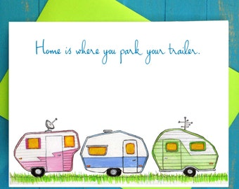 Home is where you park your trailer greeting card