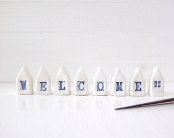 Welcome. Mini Ceramic Houses. Hand-Built Small Homes. Recycled Clay. Welcome.