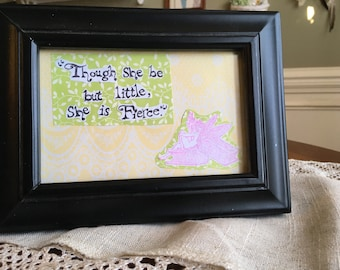 She is Fierce Shakespeare quote in frame