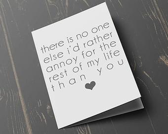 No One Else I'd Rather Annoy Card, Valentines day, valentines day card, funny card, card for her, card for him, blank inside