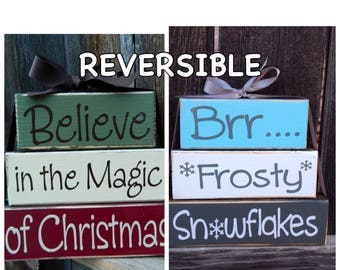 REVERSIBLE Christmas & Winter wood stacker blocks-Believe in the Magic of Christmas reverses with Brr Frosty Snowflakes