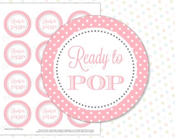 Ready to Pop sticker Pink (INSTANT DOWNLOAD) - Ready to pop tags - Ready to pop printable - Ready to pop baby shower