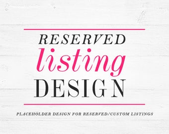 Listing graphic - listing placeholder, reserved placeholder, custom placeholder, photo size placeholders