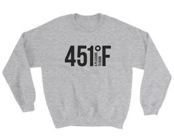 Fahrenheit 451 sweatshirt Ray Bradbury