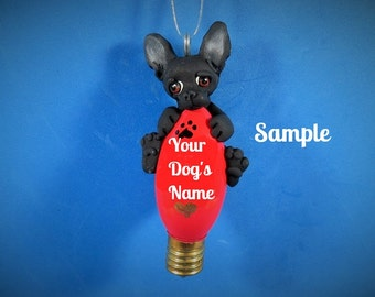 black smooth coat Chihuahua Dog Christmas Holidays Light Bulb Ornament Sally's Bits of Clay PERSONALIZED FREE with dog's name