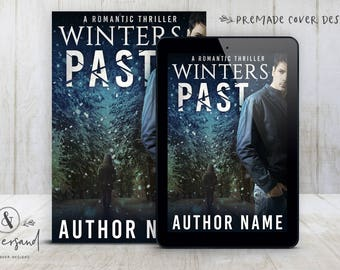"Premade Digital eBook Book Cover Design ""Winters Past"" Dark Romance Thriller Suspense Mystery New Adult Fiction"