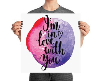 I'm In Love With You Watercolor Art Print Poster