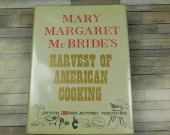 Mary Margaret McBride's Harvest of American Cooking Cookbook 1957 Recipes