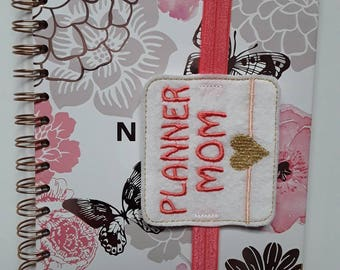 Amazing 'Planner Mom' Planner Band. Planner Gifts.  Stationery.  Bookmark.  Page Marker.